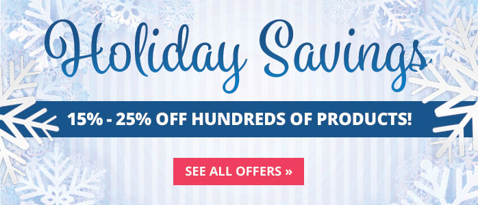 Holiday Savings - Save up to 25%